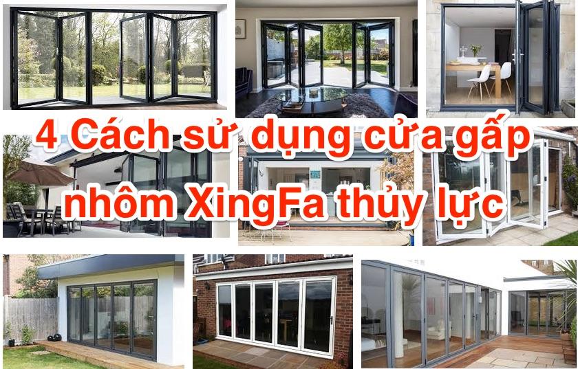 4-cach-su-dung-cua-gap-nhom-xingfa